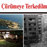 Dünyanın Çürümeye Terkedilmiş 7 Şehri
