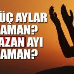 2018 Ramazan Ayı Ne Zaman? İlk Oruç Hangi Ay Hangi Gün?